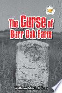 The Curse of Burr Oak Farm