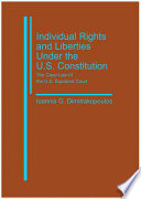 Individual Rights and Liberties Under the U.S. Constitution