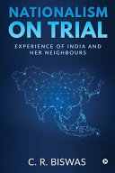 Nationalism On Trial Experience Of India And Her Neighbours