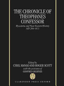 The chronicle of Theophanes Confessor