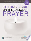 Getting a Grip on the Basics of Prayer