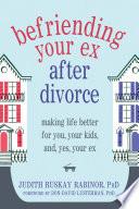 Befriending Your Ex after Divorce