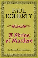 A Shrine of Murders (Kathryn Swinbrooke 1)