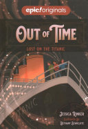 Lost on the Titanic  Out of Time Book 1