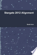 Stargate 2012 Alignment