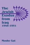 The Jewish Exodus from Iraq, 1948-1951