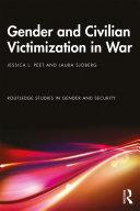 Gender and Civilian Victimization in War