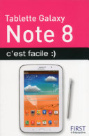 Tablette Samsung Galaxy Note 8, c'est facile :)