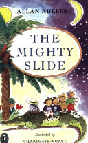 The Mighty Slide