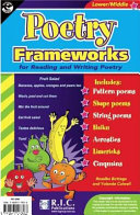 Poetry Frameworks for Reading and Writing Poetry