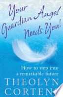 Your Guardian Angel Needs You  Book