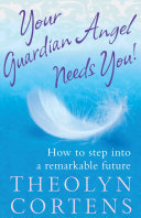 Your Guardian Angel Needs You