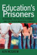 Education s Prisoners