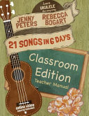 21 Songs in 6 Days Classroom Edition