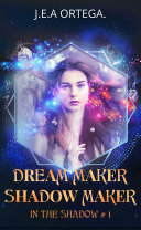 Dream maker - Shadow maker [Pdf/ePub] eBook