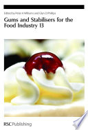 Gums And Stabilisers For The Food Industry 13 Book PDF