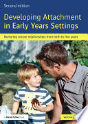 Developing Attachment in Early Years Settings Book PDF