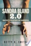 Sandra Bland 2 0