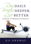 Pdf Row Daily, Breathe Deeper, Live Better