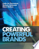 Creating Powerful Brands Book