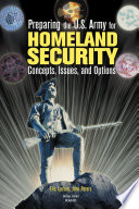 Preparing the U S  Army for Homeland Security