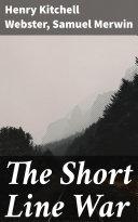 The Short Line War [Pdf/ePub] eBook