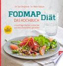 FODMAP-Diät - Das Kochbuch