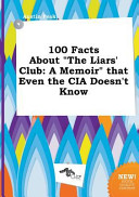 100 Facts about the Liars  Club