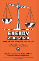 Energy 2000   2020  World Prospects and Regional Stresses