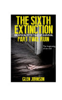 The Sixth Extinction. Part Two: Ruin