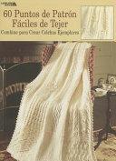 60 Puntos De Patron Faciles De Tejer / 60 Points to Easy Crochet Pattern