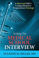 Nailing the Medical School Interview