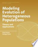 Modeling Evolution of Heterogeneous Populations Book