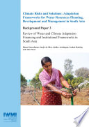 Review Of Water And Climate Adaptation Financing And Institutional Frameworks In South Asia