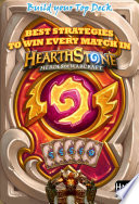 Best Strategies To Win Every Match In Hearthstone