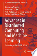 Advances in Distributed Computing and Machine Learning