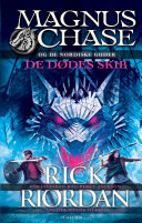 Magnus Chase og de nordiske guder 3 - De dødes skib
