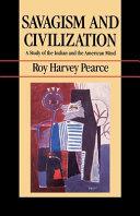 Savagism and Civilization