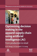 Optimizing Decision Making in the Apparel Supply Chain Using Artificial Intelligence  AI