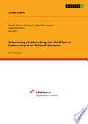 Orchestrating a Platform Ecosystem  The Effects of Platform Control on Platform Performance Book