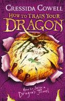 How To Train Your Dragon: How to Seize a Dragon's Jewel Pdf/ePub eBook