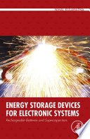 Energy Storage Devices For Electronic Systems Book PDF
