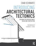 Introducing Architectural Tectonics