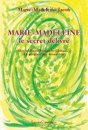 Pdf Marie-Madeleine (Le secret délivré) Telecharger