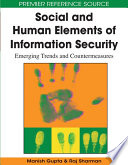Social and Human Elements of Information Security  Emerging Trends and Countermeasures