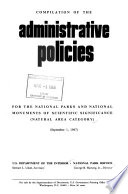 Compilation of the Administrative Policies for the National Parks and National Monuments of Scientific Significance, Natural Area Category