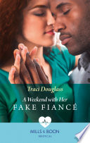 A Weekend With Her Fake Fianc    Mills   Boon Medical