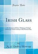 Irish Glass