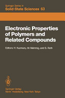 Electronic Properties of Polymers and Related Compounds Book
