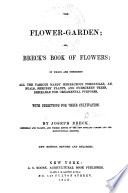 The Flower Garden  Or  Breck s Book of Flowers Book